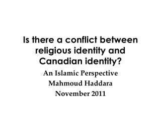 Is there a conflict between religious identity and Canadian identity?