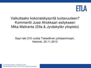 Sayn laki 210 vuotta Tieteellinen juhlaseminaari, Helsinki, 20.11.2013