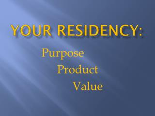 Your residency:
