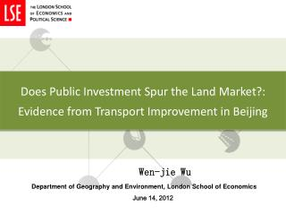 Does Public Investment Spur the Land Market?:  Evidence from Transport Improvement in Beijing