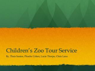 Children's Zoo Tour Service