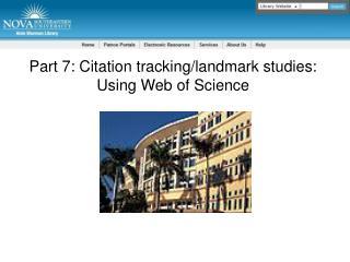 Part 7: Citation tracking/landmark studies: Using Web of Science