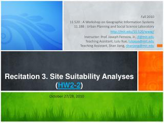Recitation 3. Site Suitability Analyses ( HW2-2 )