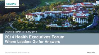 2014 Health Executives Forum Where Leaders Go for Answers