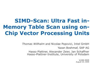 SIMD-Scan: Ultra Fast in-Memory Table Scan using on-Chip Vector Processing Units
