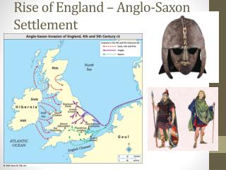 Rise of England – Anglo-Saxon Settlement