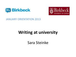 Writing at university Sara Steinke