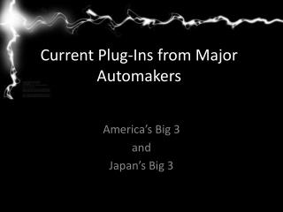 Current  Plug-Ins from Major Automakers