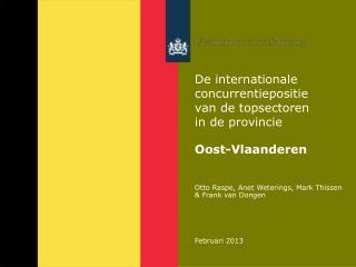Otto Raspe, Anet Weterings, Mark Thissen & Frank van Dongen