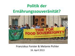 Politik der Ernährungssouveränität ?