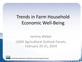 Trends in Farm  Household Economic Well-Being