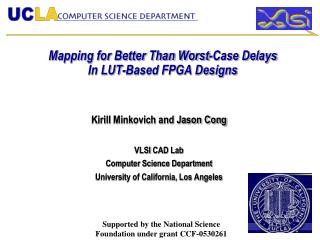 Mapping for Better Than Worst-Case Delays  In LUT-Based FPGA Designs