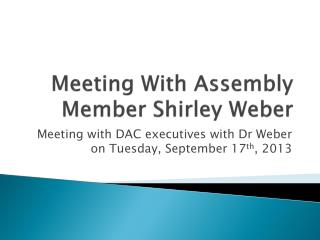 Meeting With Assembly Member Shirley Weber