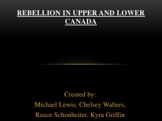 Rebellion in Upper and lower Canada