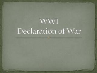 WWI Declaration of War