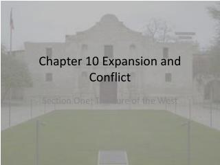 Chapter 10 Expansion and Conflict