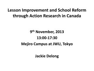 Lesson Improvement and School Reform through Action Research in Canada