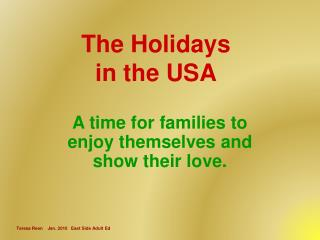 The Holidays in the USA