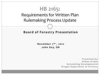 HB 2165: Requirements for Written Plan  Rulemaking Process Update