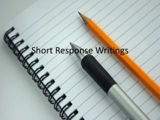 Short Response Writings
