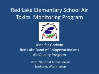 Red Lake Elementary School Air Toxics  Monitoring Program