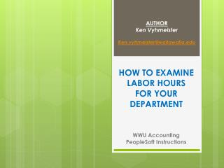 HOW TO  EXAMINE LABOR HOURS FOR YOUR DEPARTMENT