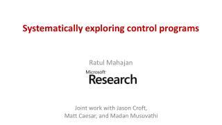 Systematically exploring control programs