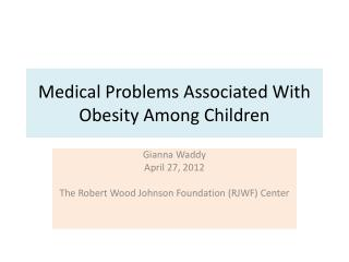 Medical  Problems Associated With Obesity Among Children