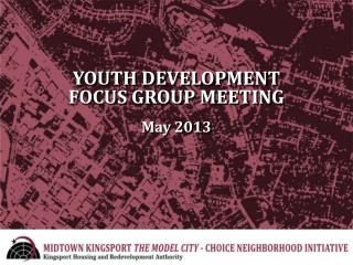 YOUTH DEVELOPMENT FOCUS GROUP MEETING May 2013