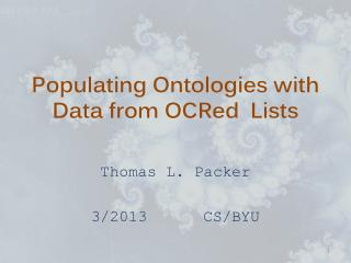 Populating  Ontologies  with Data from OCRed  Lists