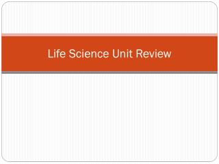 Life Science Unit Review