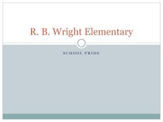 R. B. Wright Elementary