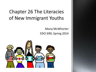 Chapter 26 The Literacies  of New Immigrant Youths