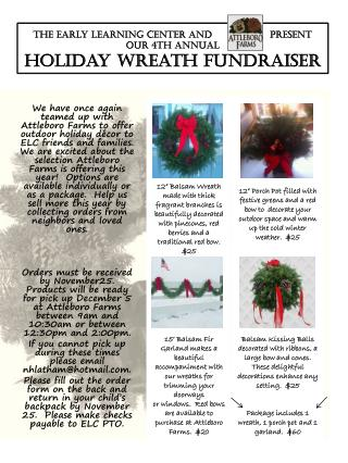 The Early Learning Center and                  Present our 4th Annual Holiday Wreath Fundraiser