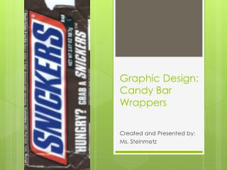 Graphic Design:  Candy Bar Wrappers