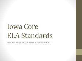 Iowa Core ELA Standards