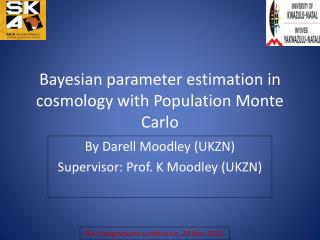 Bayesian parameter estimation in cosmology with Population Monte Carlo