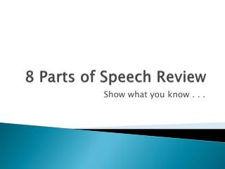 8 Parts of Speech Review