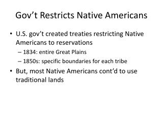 Gov't  Restricts Native Americans
