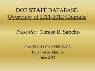 DOE STAFF DATABASE: Overview of 2011-2012 Changes