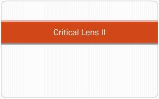 Critical Lens II