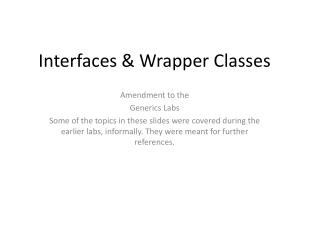 Interfaces & Wrapper Classes
