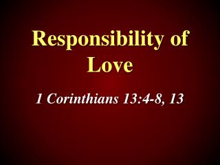 Responsibility of Love