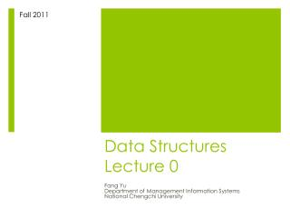Data Structures Lecture 0