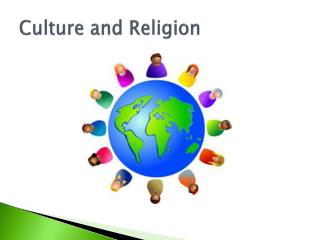 Culture and Religion