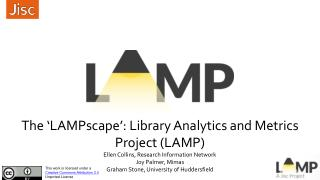 The ' LAMPscape ': Library Analytics and Metrics Project (LAMP)