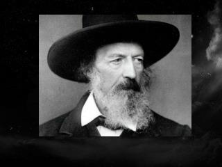 Name: Alfred Tennyson Occupation: Poet Birth Date:  August 06,1809 Death Date: October 06,1892