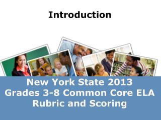 New  York State 2013  Grades 3-8 Common Core ELA Rubric and  Scoring