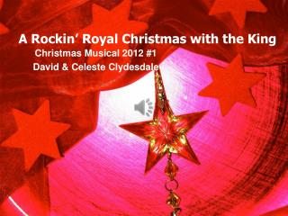 A  Rockin ' Roya l Christmas with the King