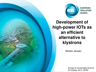 Development of high-power IOTs as an efficient alternative to klystrons